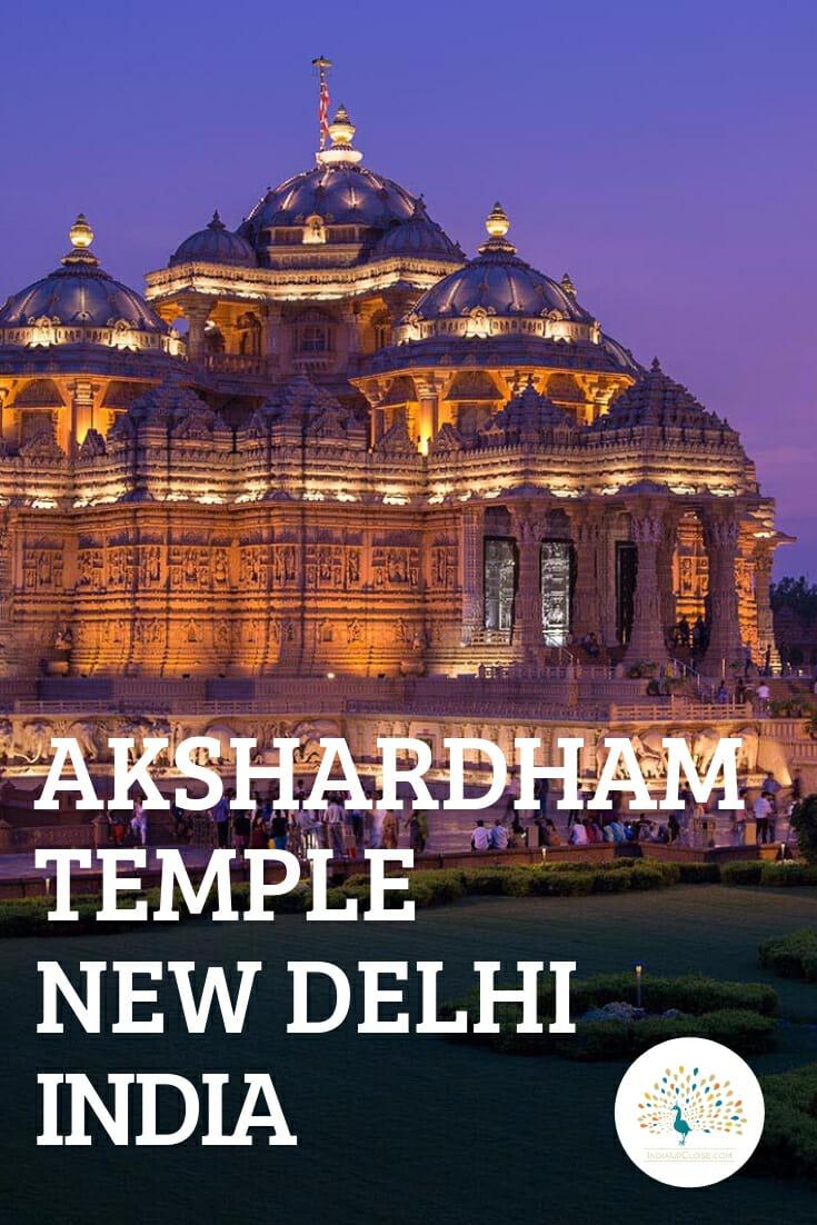 Akshardham Temple New Delhi - Akshardham Temple Timings